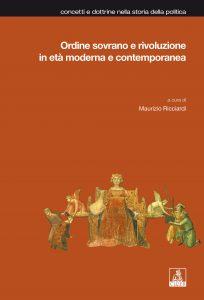 Ordine sovrano e rivoluzione in età moderna e contemporanea