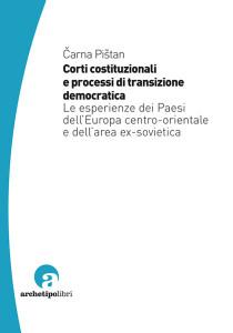 Corti costituzionali e processi di transizione democratica
