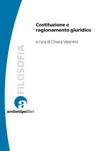 Costituzione e ragionamento giuridico