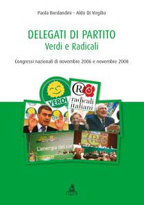 Delegati di partito. Verdi e Radicali