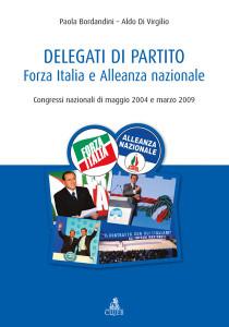 Delegati di partito Forza Italia e Alleanza nazionale