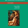 Manuale di criminologia, I. Le teorie