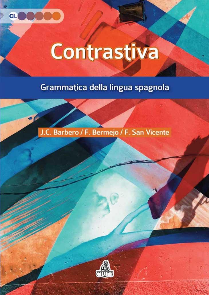 Contrastiva Grammatica della lingua spagnola (III edizione)