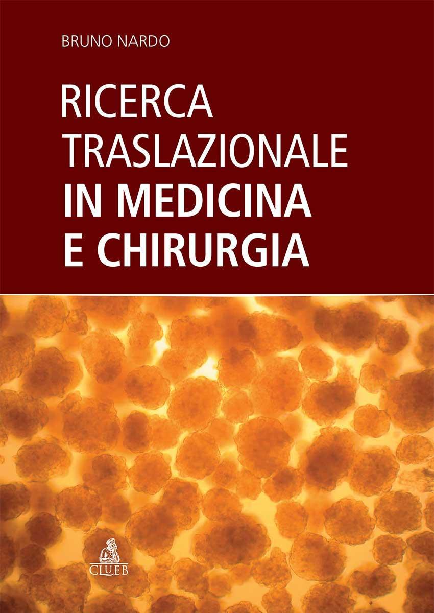 Ricerca Traslazionale inMedicina e Chirurgia