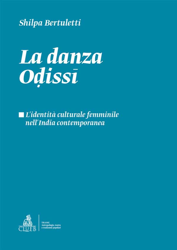 La danza Oḍissī, di Shilpa Bertuletti