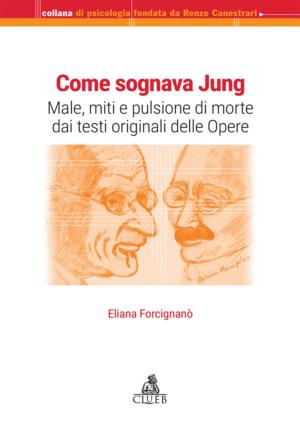 Come sognava Jung, di Eliana Forcignanò