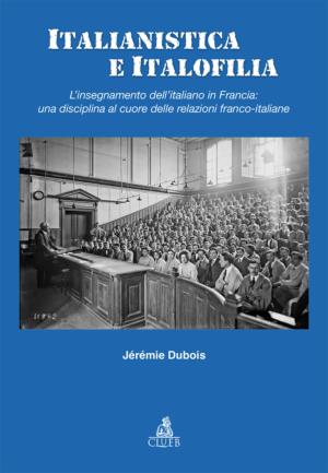 Italianistica e italofilia, di Jérémie Dubois