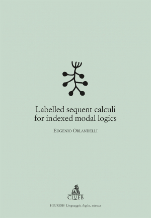 Labelled sequent calculi for indexed modal logics, di Eugenio Orlandelli