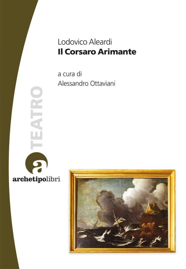 Il Corsaro Arimante, a cura di Alessandro Ottaviani