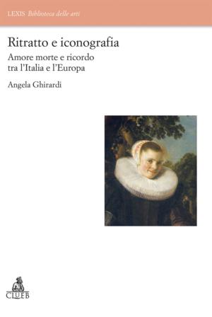 Ritratto e iconografia, di Angela Ghirardi