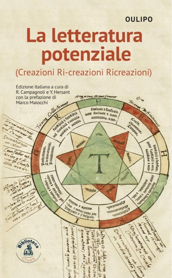 La letteratura potenziale, di Oulipo