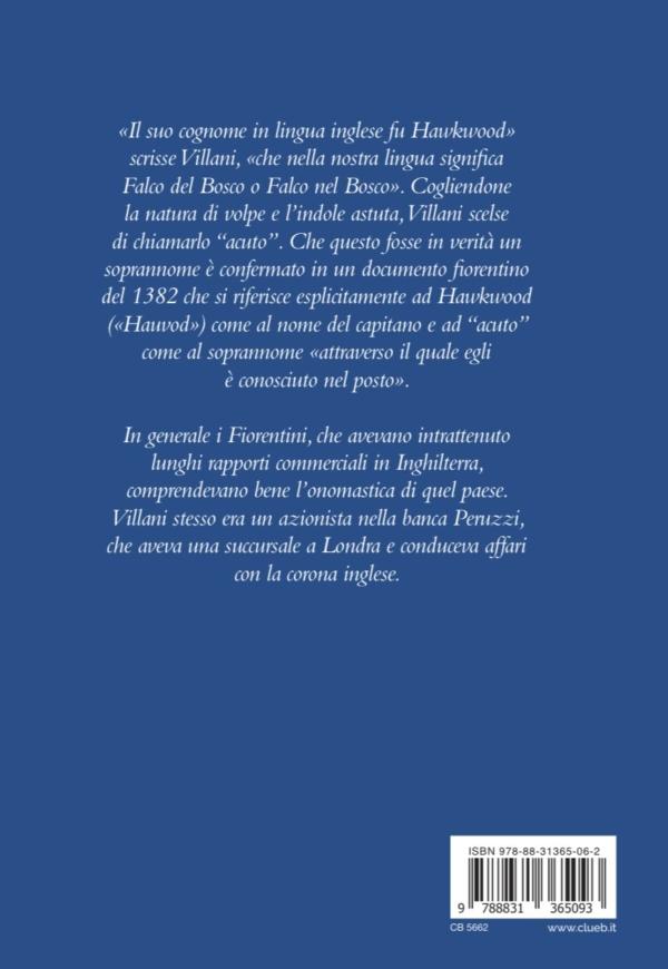 Giovanni Acuto, di William Caferro, Traduzione e cura di Leardo Mascanzoni