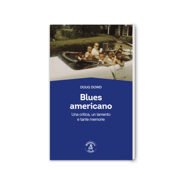 Blues americano, di Doug Dowd