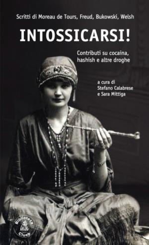 Intossicarsi!, a cura di Stefano Calabrese e Sara Mittiga