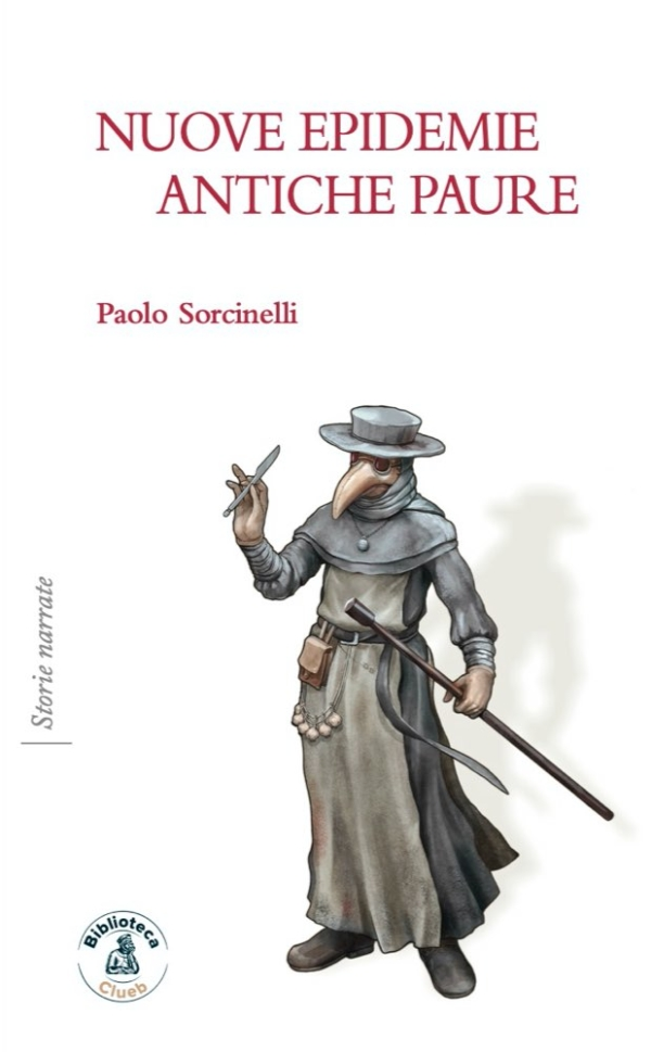 Nuove epidemie antiche paure, di Paolo Sorcinelli
