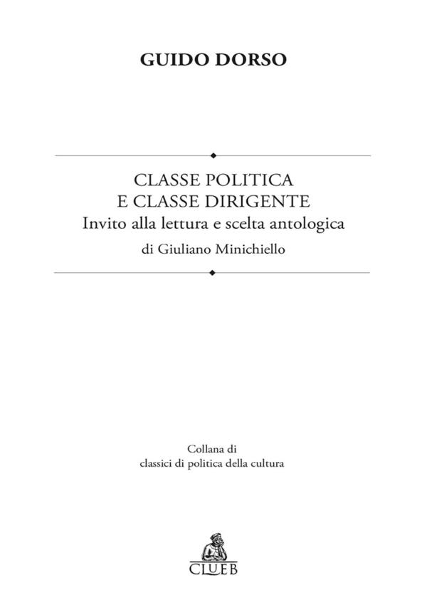 Classe politica e classe dirigente, di Guido Dorso