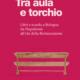 Tra aula e torchio, di Chiara Reatti