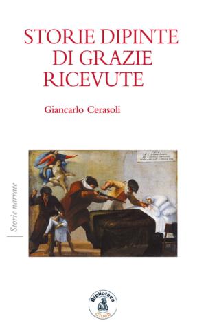 Storie dipinte di grazie ricevute, di Giancarlo Cerasoli