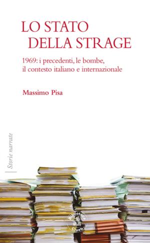 Lo stato della strage, di Massimo Pisa
